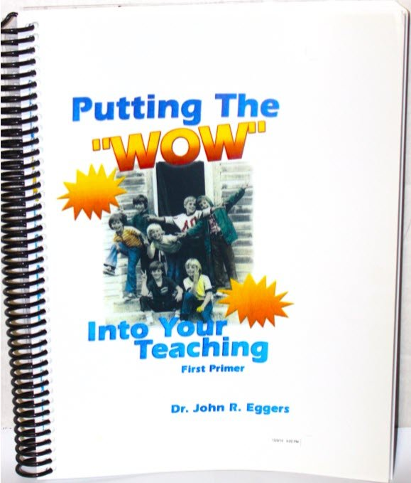Put The Wow Into Your Teaching
